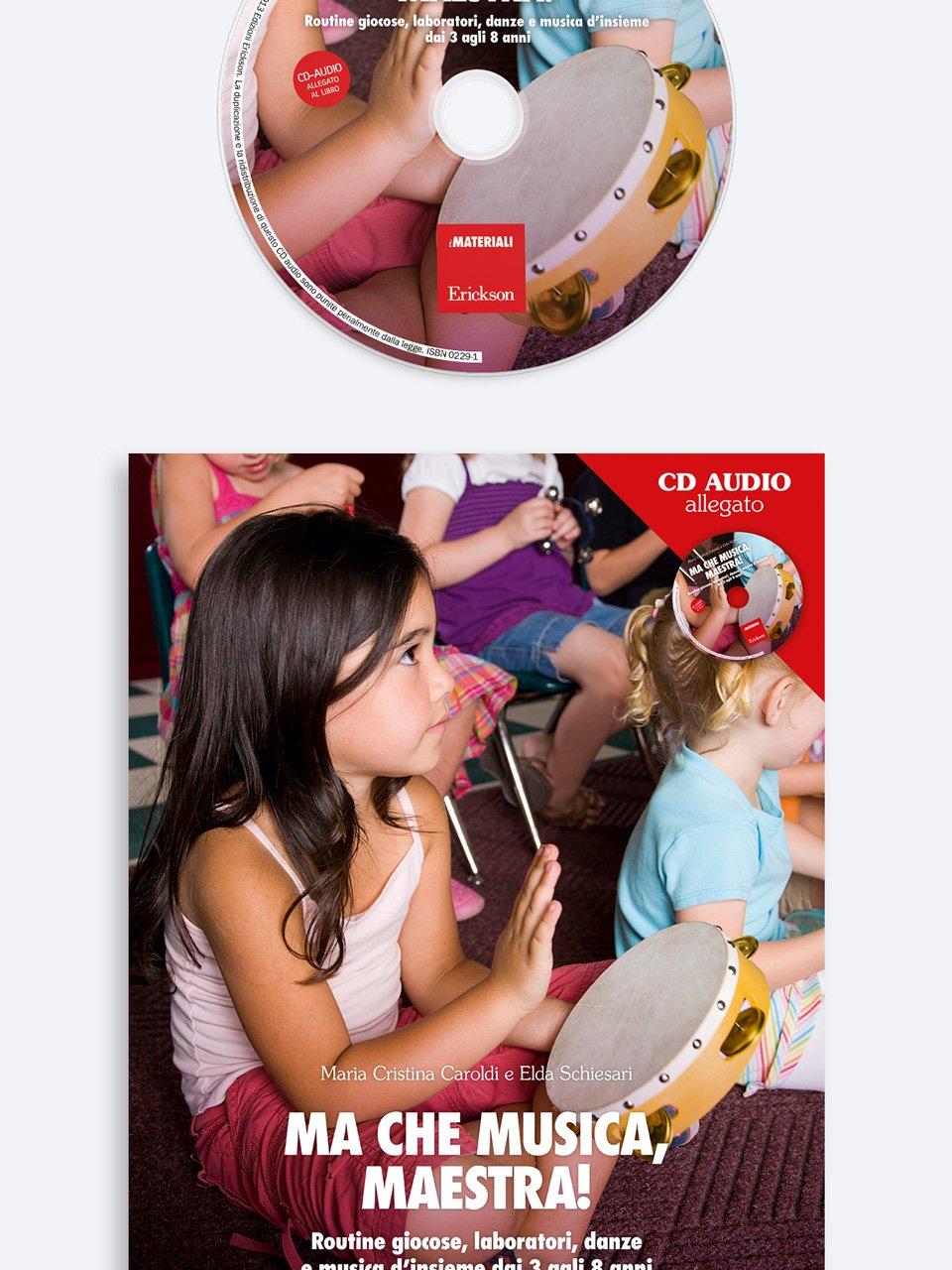 Ma che musica, maestra! - Musicalità e pratiche inclusive - Libri - Erickson