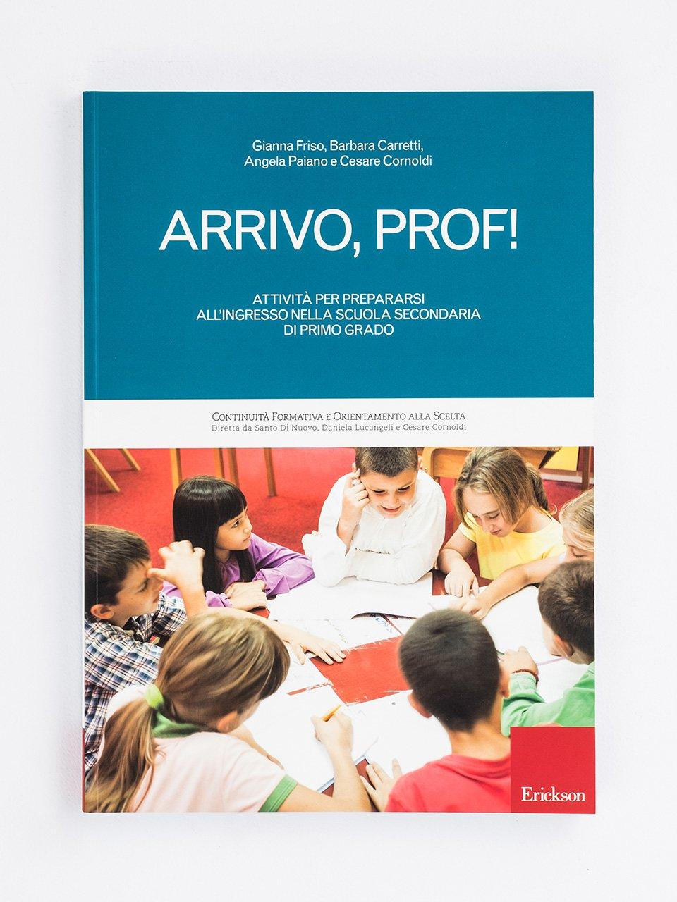 Arrivo, prof! - Le proposte Erickson per i compiti-delle-vacanze - Erickson