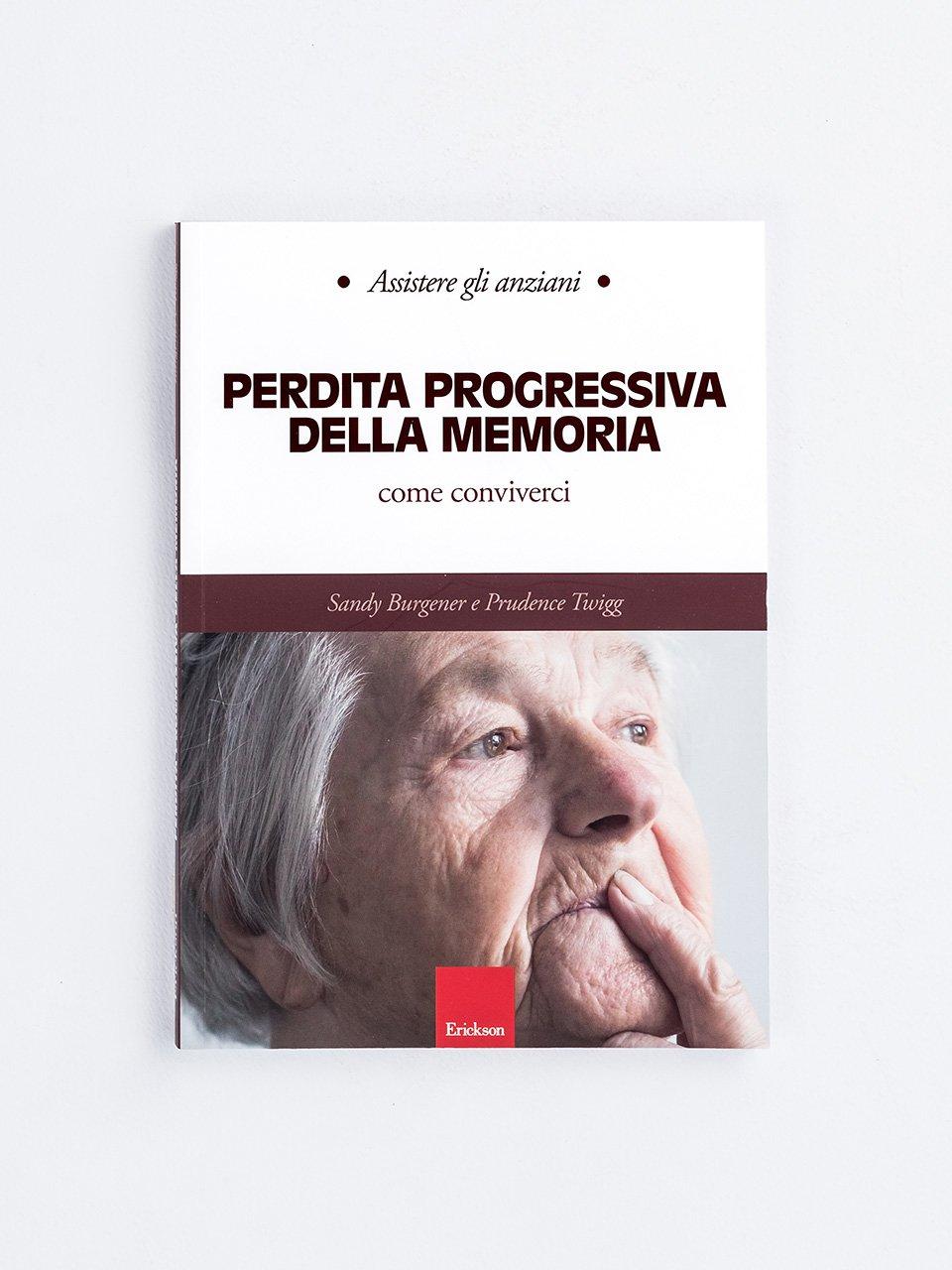 Assistere gli anziani - PERDITA PROGRESSIVA DELLA MEMORIA - Test TEMA - Memoria e apprendimento - Libri - Strumenti - Erickson