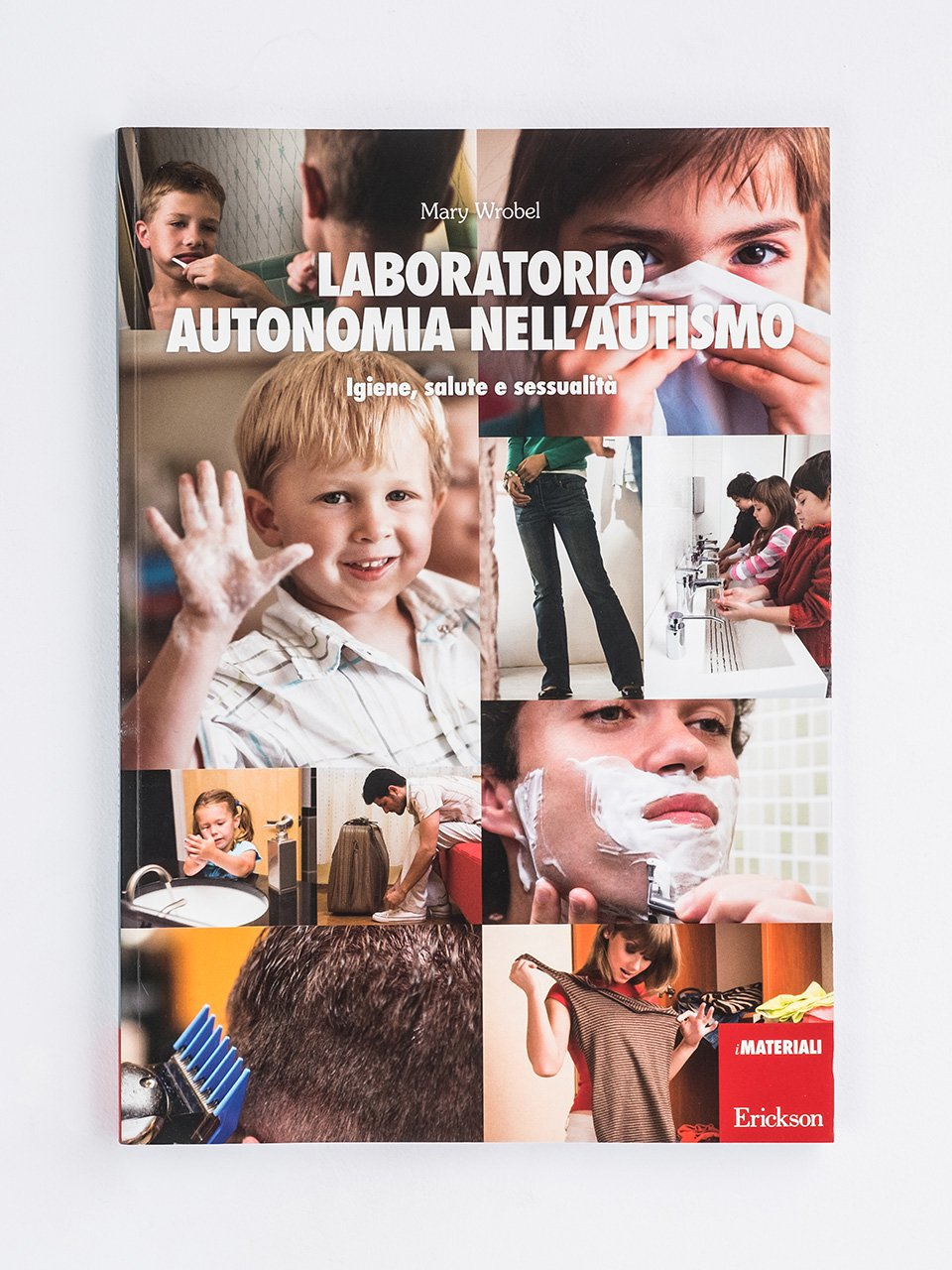 Laboratorio autonomia nell'autismo - Io sono speciale - Libri - Erickson