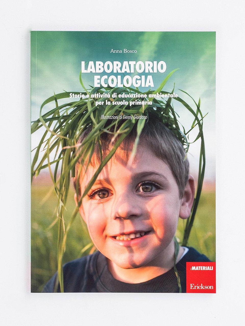 Laboratorio ecologia - didattica laboratoriale - Erickson