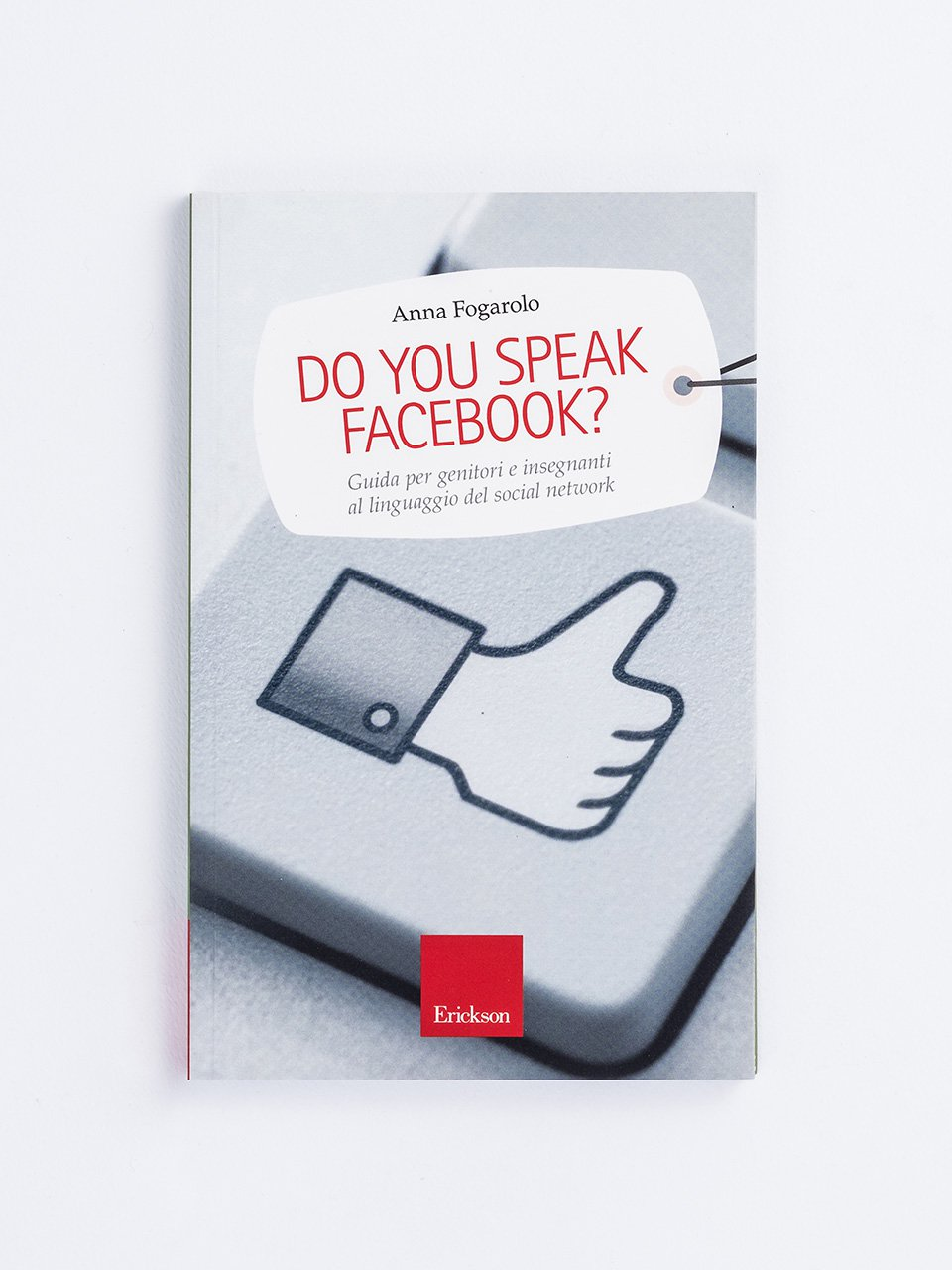 Do you speak Facebook? - Come i bambini - Libri - Erickson