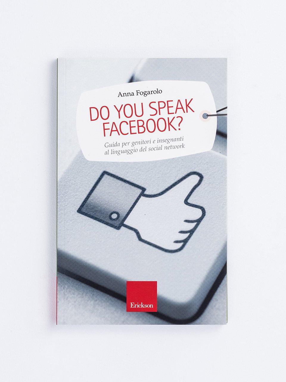 Do you speak Facebook? - C'è una vita prima della morte? - Libri - Erickson