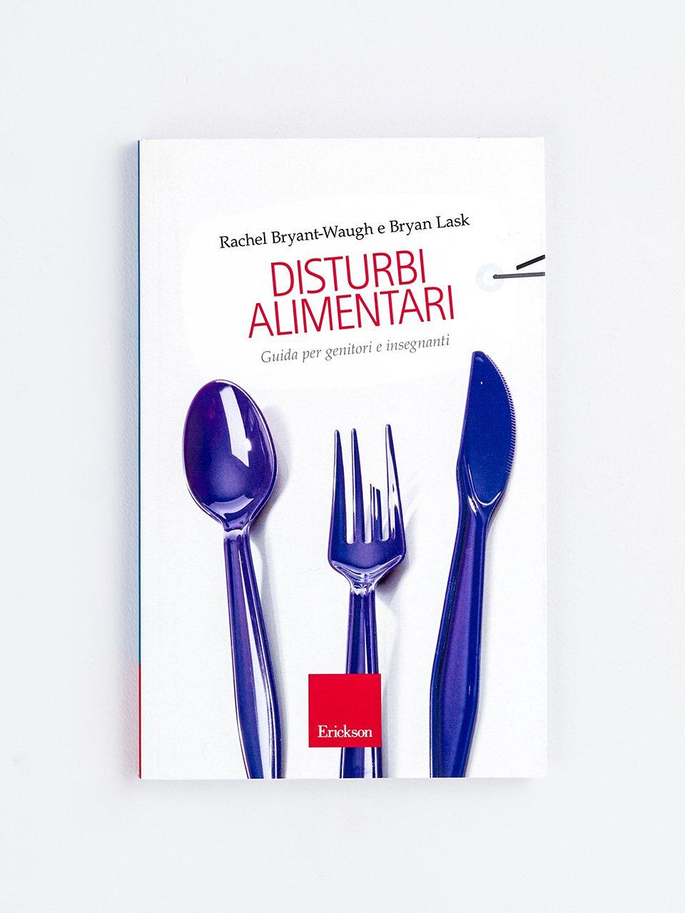 Disturbi alimentari - Manuale di psicoeducazione per disturbi dell'alime - Libri - Erickson