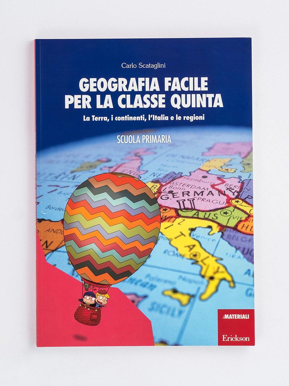 Geografia facile per la classe quinta - Storia facile per la classe quinta - Libri - App e software - Erickson