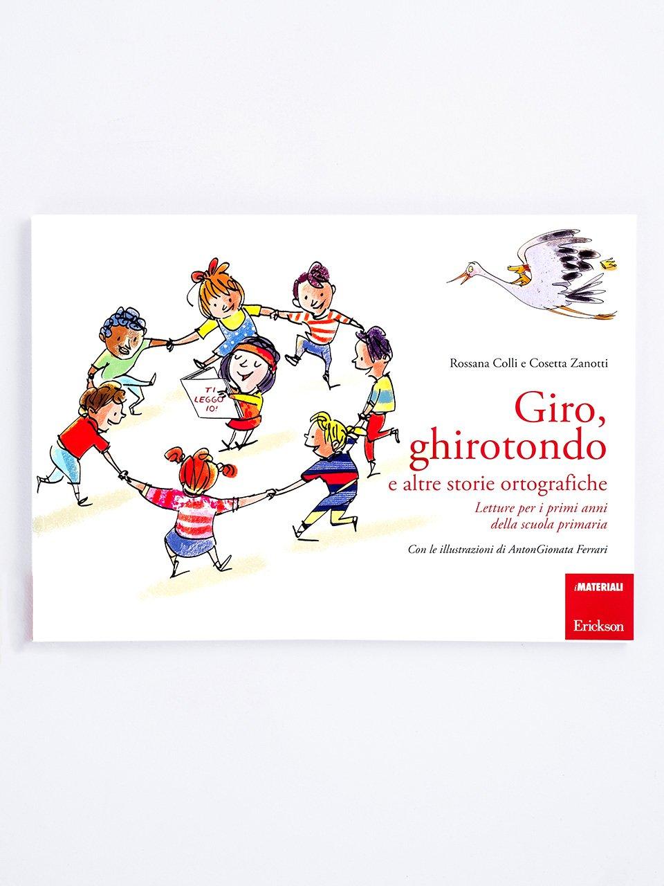 Giro, ghirotondo e altre storie ortografiche - I mini gialli dell'ortografia 3 - Libri - Erickson