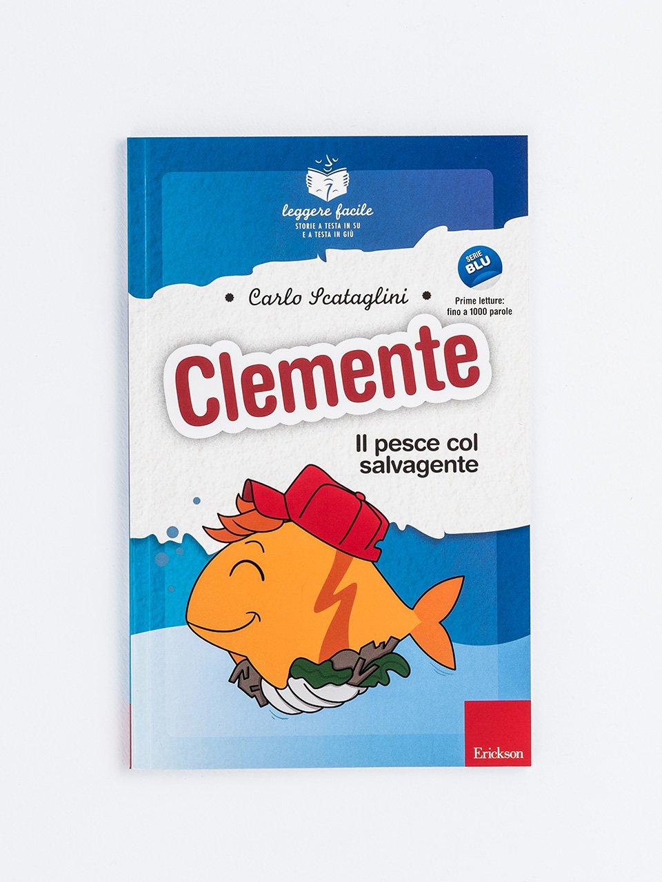 Leggere facile - Clemente il pesce col salvagente - Cloze e riordino di frasi - App e software - Erickson