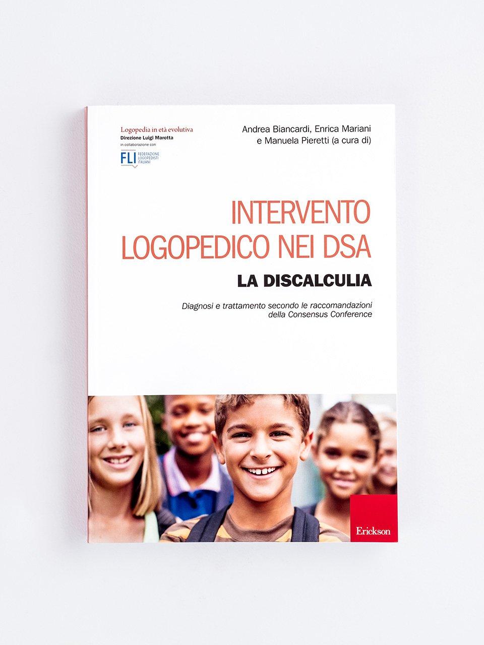 Intervento logopedico nei DSA - LA DISCALCULIA - Laboratorio discalculia - Libri - Erickson