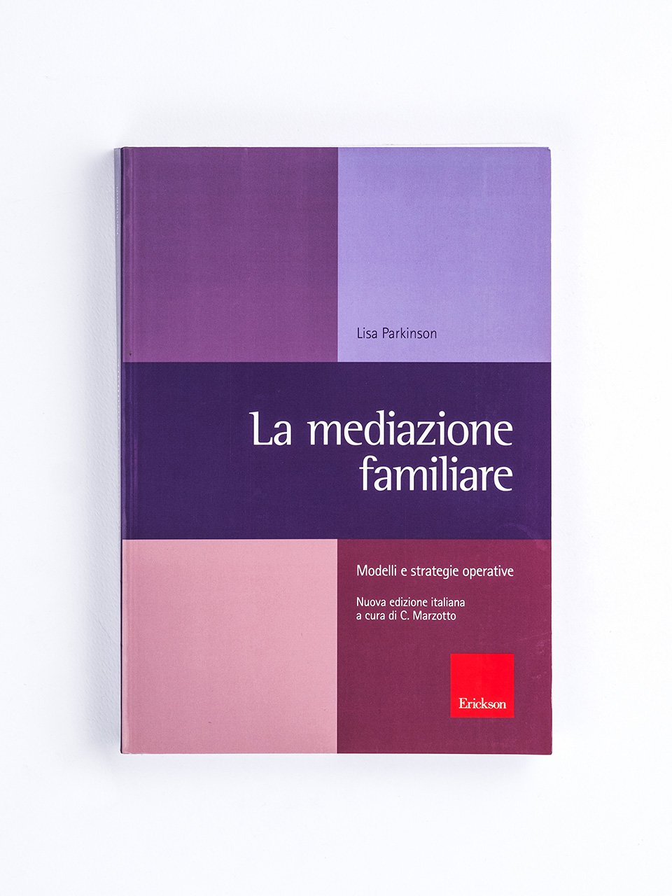 La mediazione familiare - Dalla tua parte - Libri - Erickson