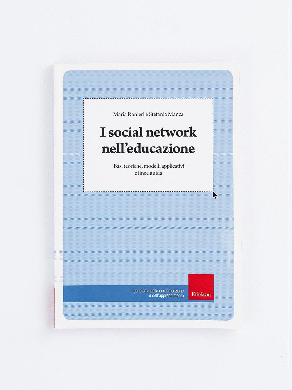 I social network nell'educazione - Insegnare domani Scuola Secondaria – Sostegno - Co - Formazione - Erickson