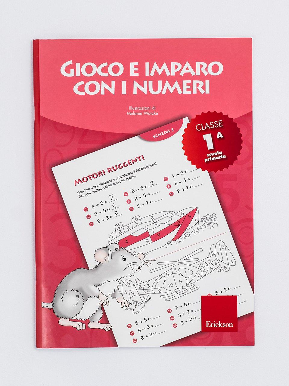 Gioco e imparo con i numeri - CLASSE PRIMA - Numeri in movimento - Libri - Erickson