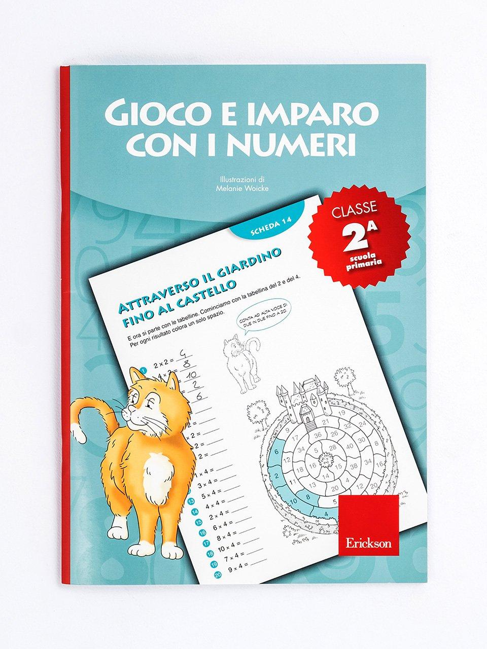 Gioco e imparo con i numeri - CLASSE SECONDA - Le proposte Erickson per i compiti-delle-vacanze - Erickson