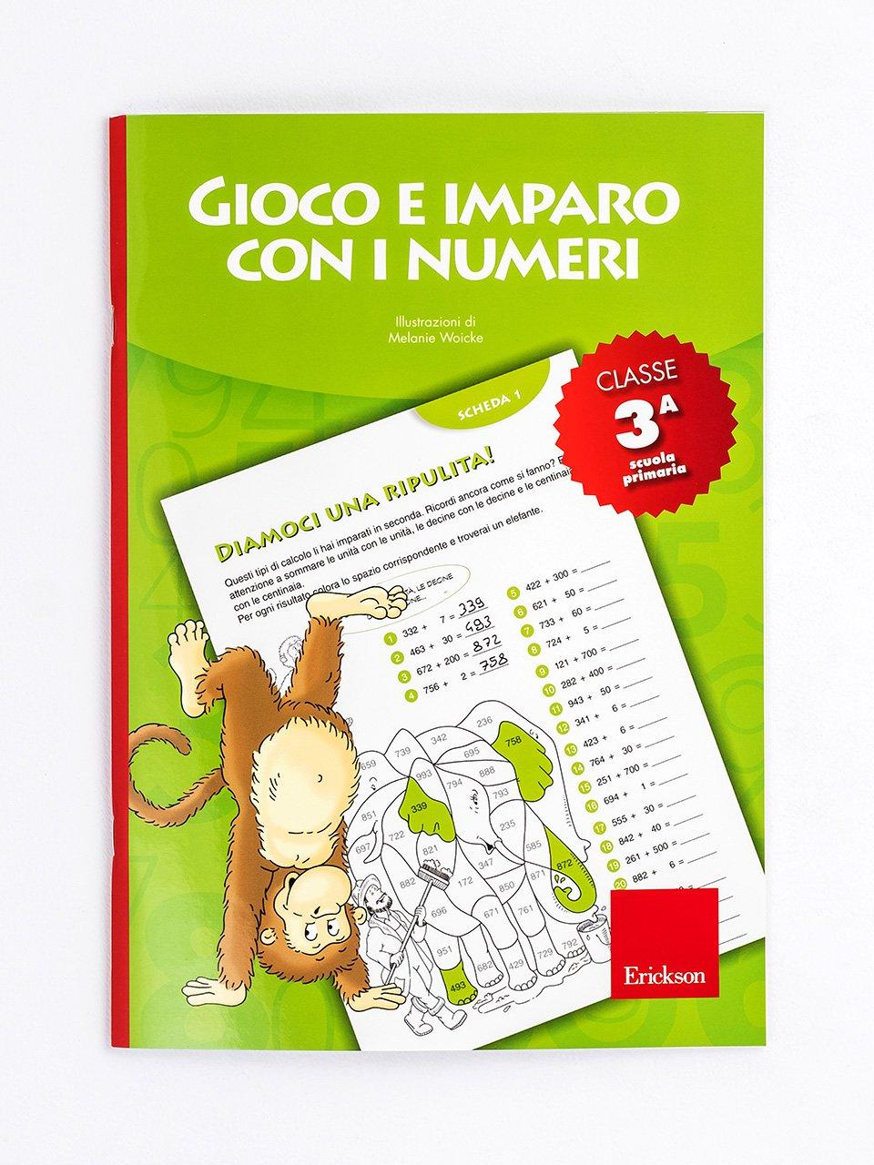 Gioco e imparo con i numeri - CLASSE TERZA - Le proposte Erickson per i compiti-delle-vacanze - Erickson
