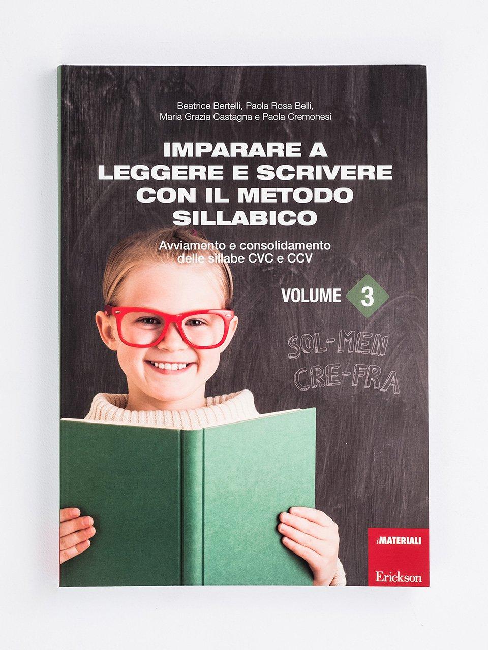 Imparare a leggere e scrivere con il metodo sillabico - Volume 3 - Le difficoltà di letto-scrittura - Volume 2 - Libri - Strumenti - Erickson