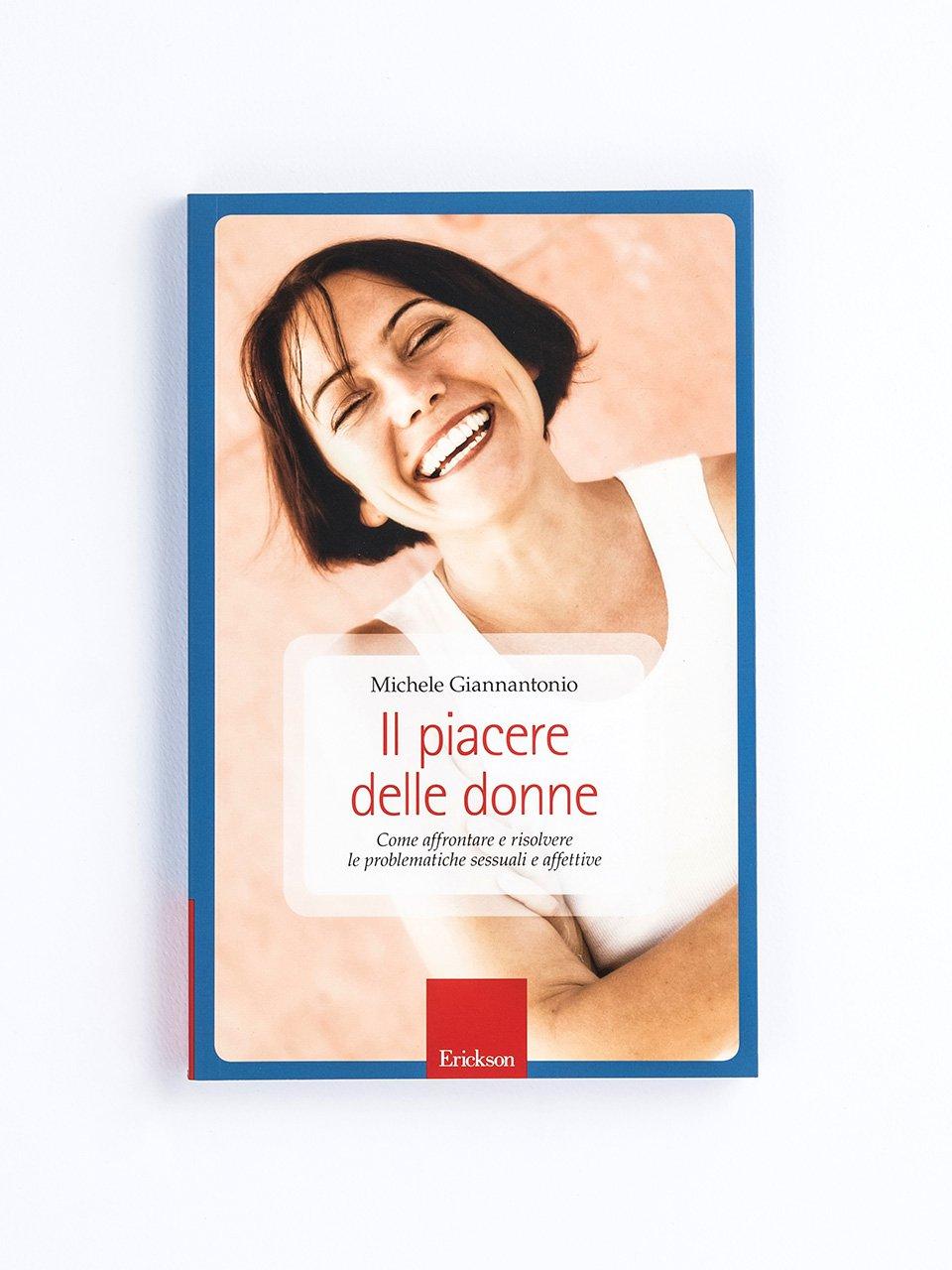 Il piacere delle donne - La regolazione delle emozioni in psicoterapia - Libri - Erickson