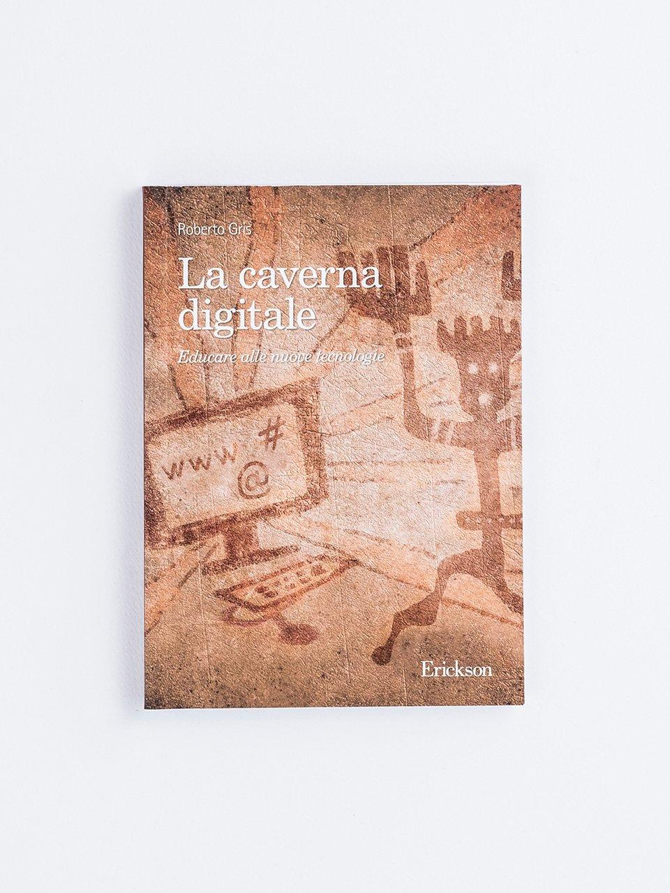 La caverna digitale - Libri - Erickson