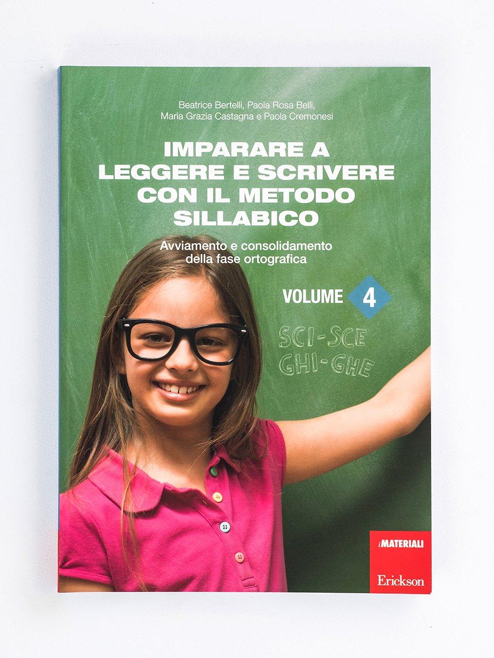 Imparare a leggere e scrivere con il metodo sillabico - Volume 4 - Le difficoltà di letto-scrittura - Volume 2 - Libri - Strumenti - Erickson