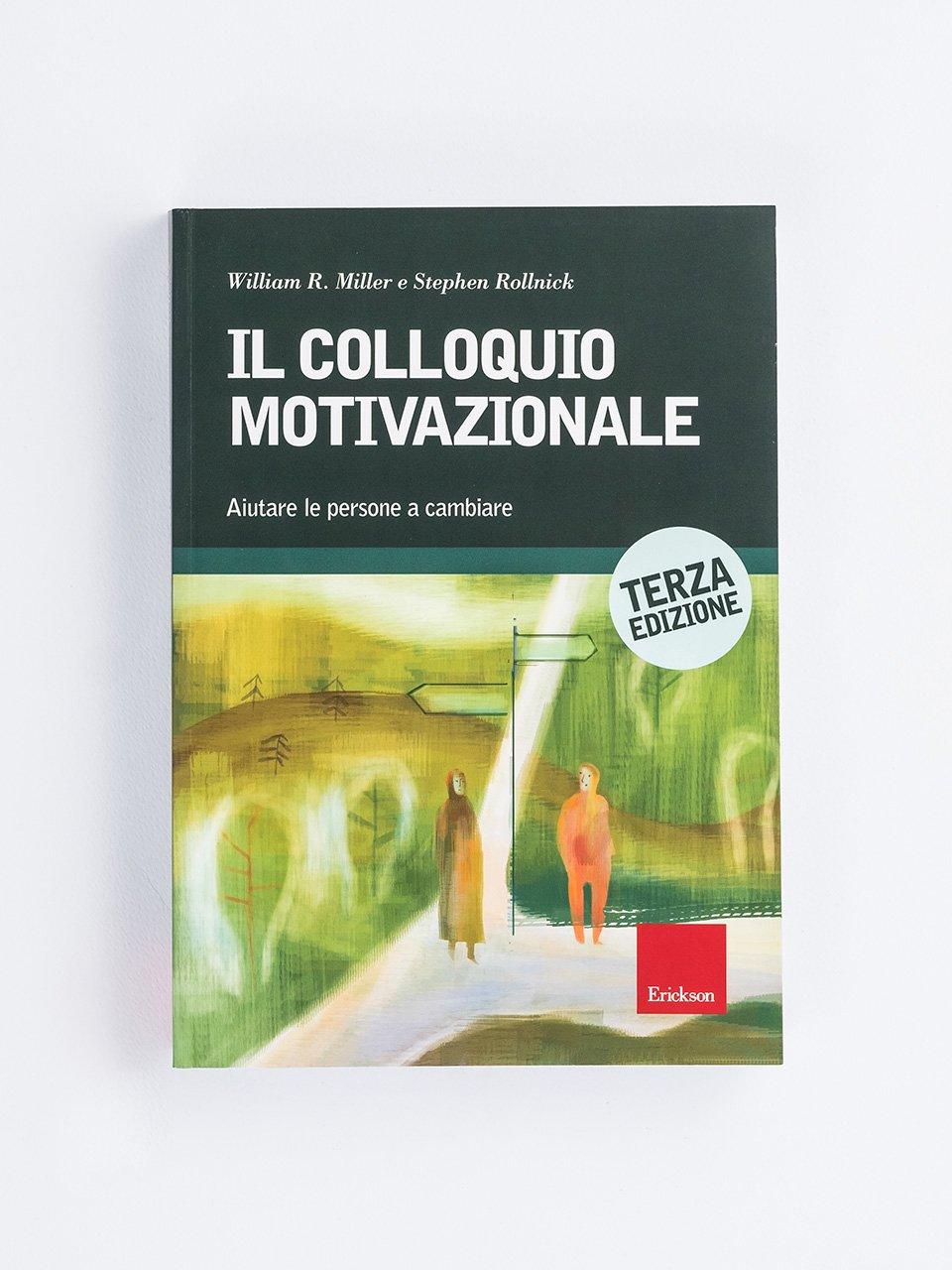 Il colloquio motivazionale - La terapia cognitivo-comportamentale multistep per - Libri - Erickson