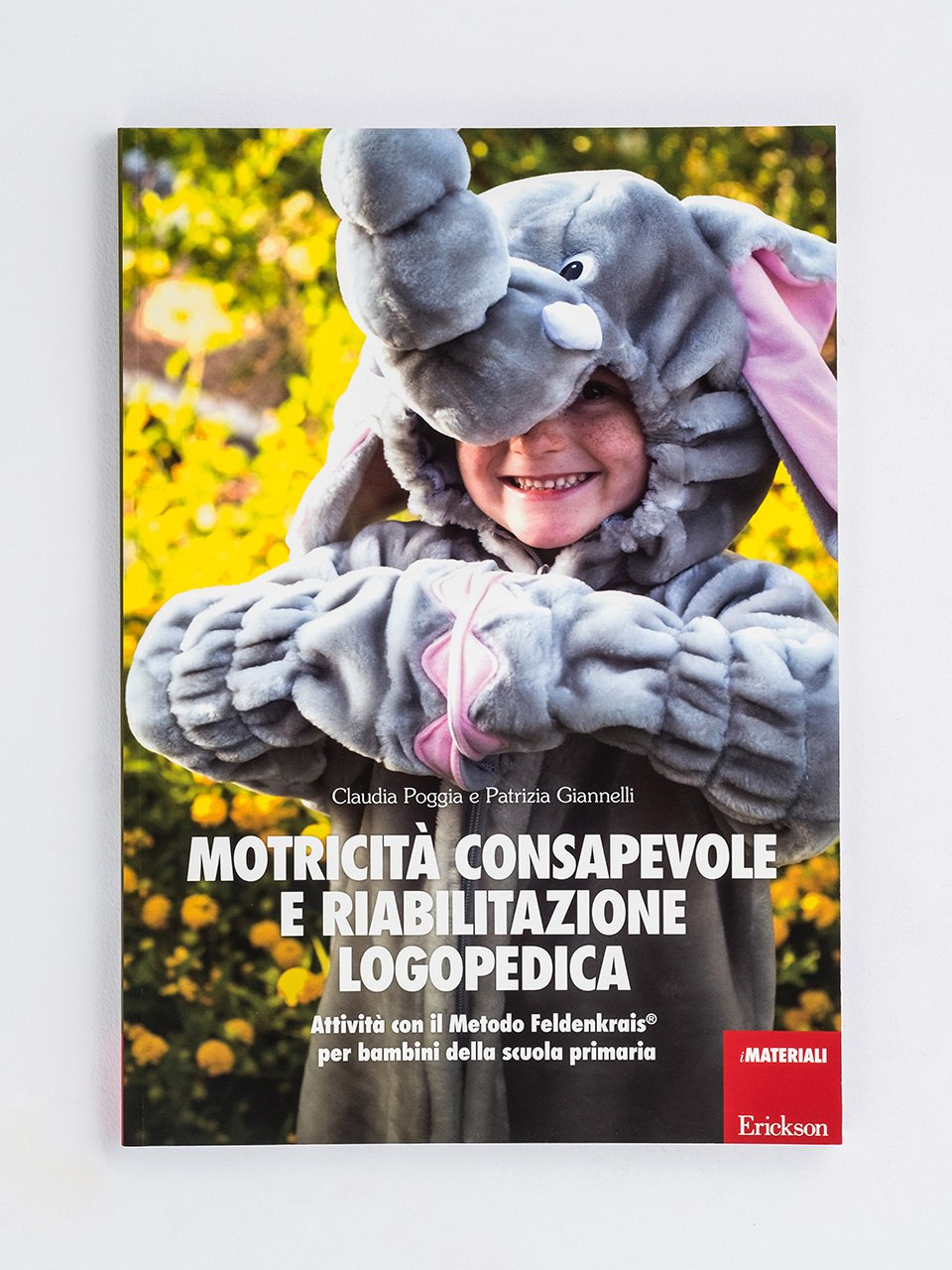 Motricità consapevole e riabilitazione logopedica - Topigno e la giungla da salvare - Libri - Erickson