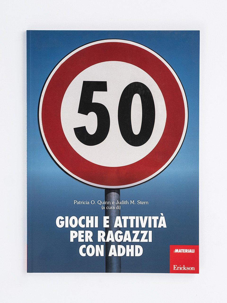 50 giochi e attività per ragazzi con ADHD - Non ci sto più dentro! - Libri - Erickson