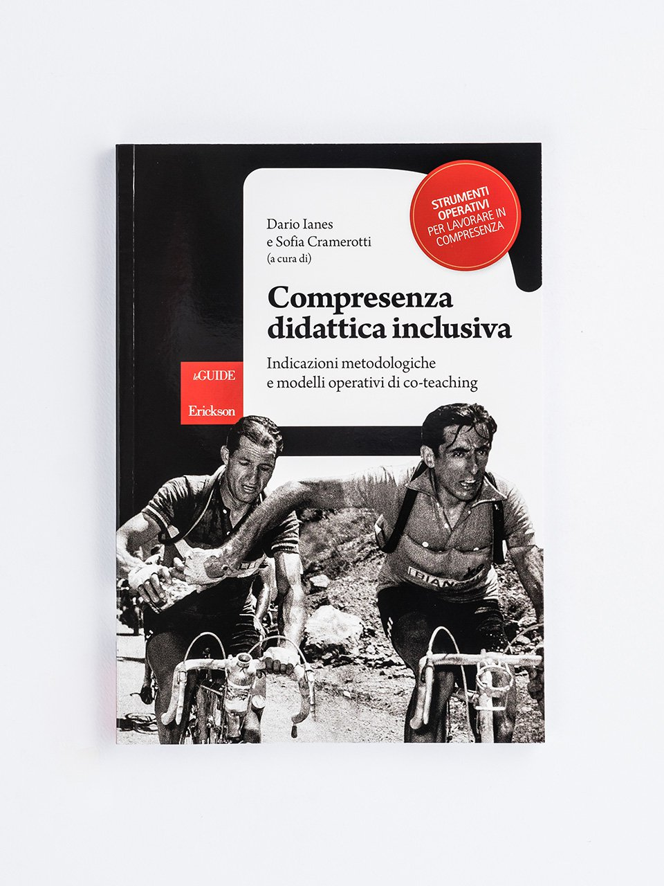 Compresenza didattica inclusiva - Cosa funziona realmente nella didattica speciale e - Libri - Erickson