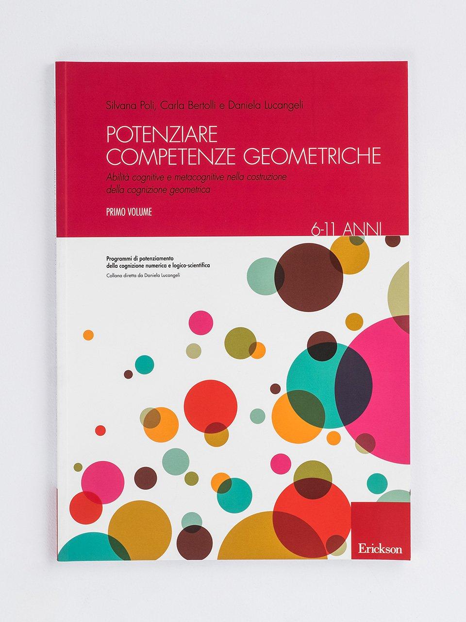 Potenziare competenze geometriche - Volume 1 - Daniela Lucangeli - Erickson