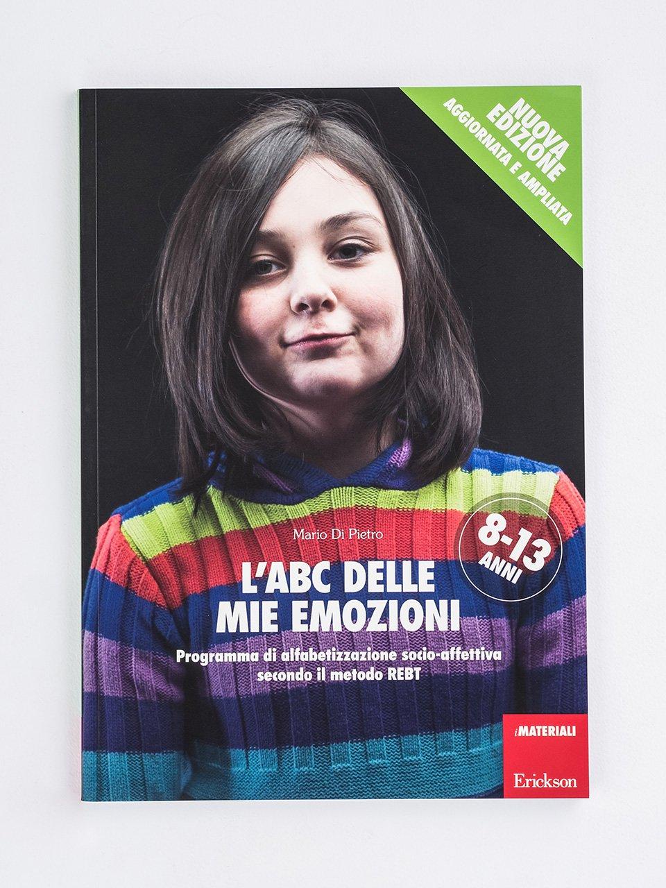 L'ABC delle mie emozioni - 8-13 anni - Educare alle emozioni - Erickson