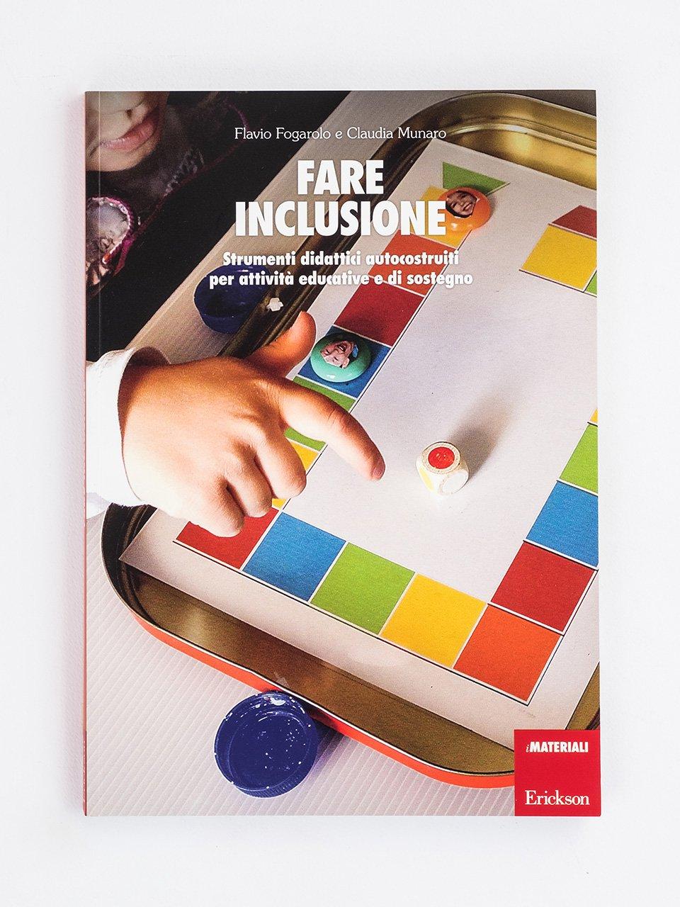Fare inclusione - Da geranio a educatore - Libri - Erickson