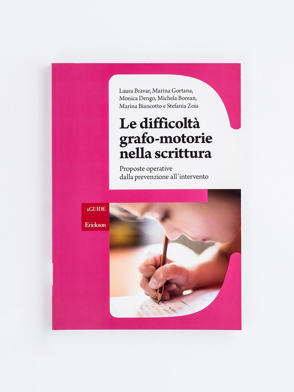Le difficoltà grafo-motorie nella scrittura - La paura delle malattie - Libri - Erickson