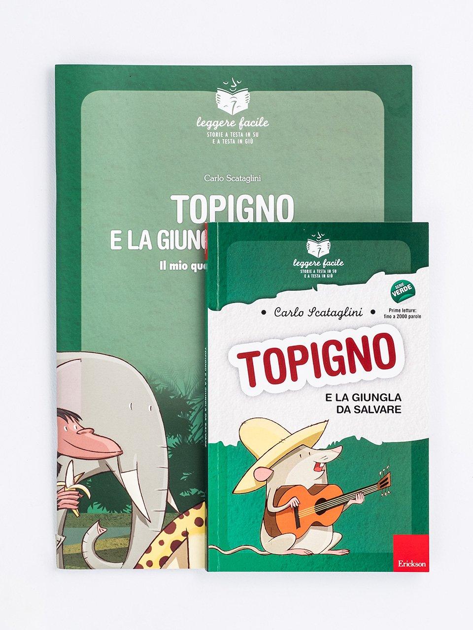 Topigno e la giungla da salvare - Libri - Erickson
