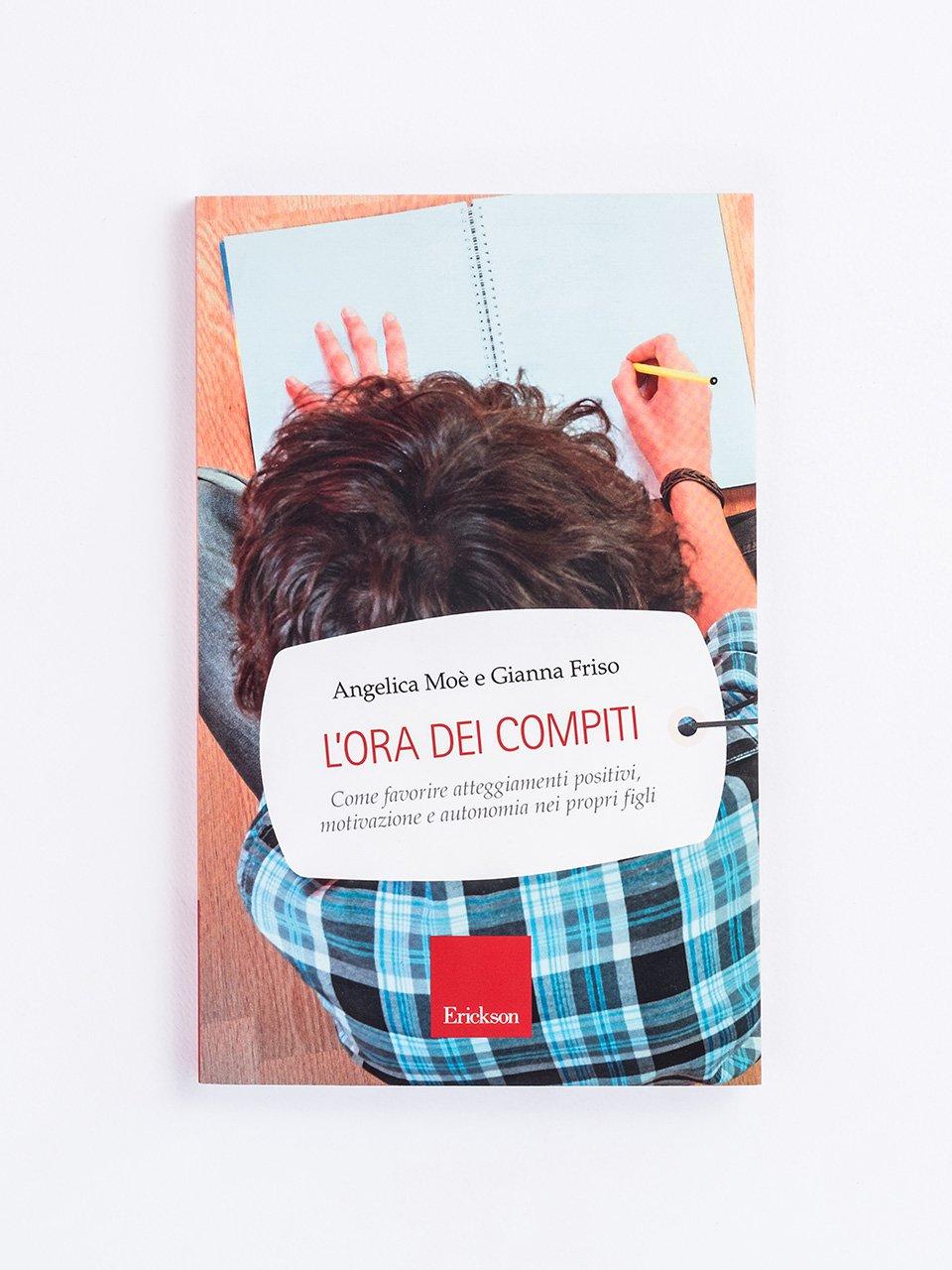 L'ora dei compiti - Sviluppare la concentrazione e l'autoregolazione - - Libri - Erickson