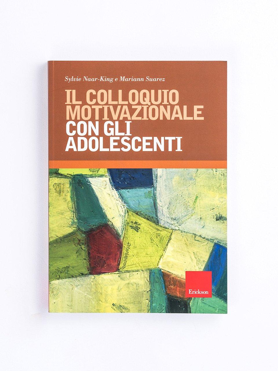 Il Colloquio Motivazionale con gli adolescenti - Un mondo possibile - Libri - Erickson