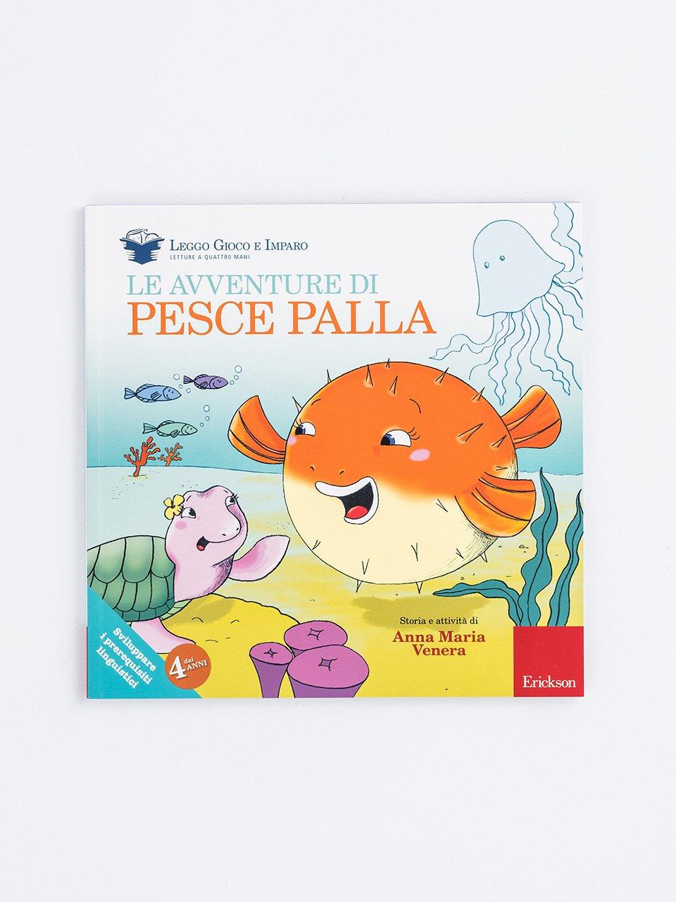 Le avventure di Pesce Palla - Narrativa per Ragazzi e Bambini - Erickson