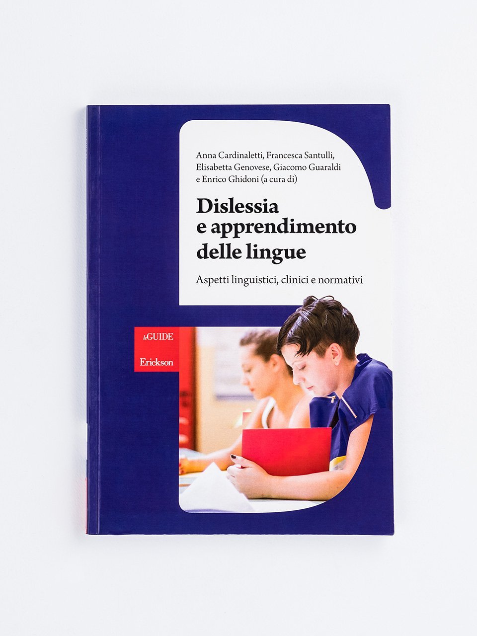 Dislessia e apprendimento delle lingue - Libri - Erickson
