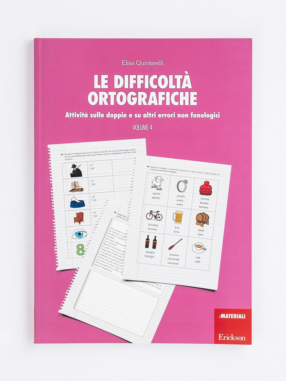 Le difficoltà ortografiche - Volume 4 - Schede per Tablotto (6-8 anni) - Grammatica incant - Giochi - Erickson