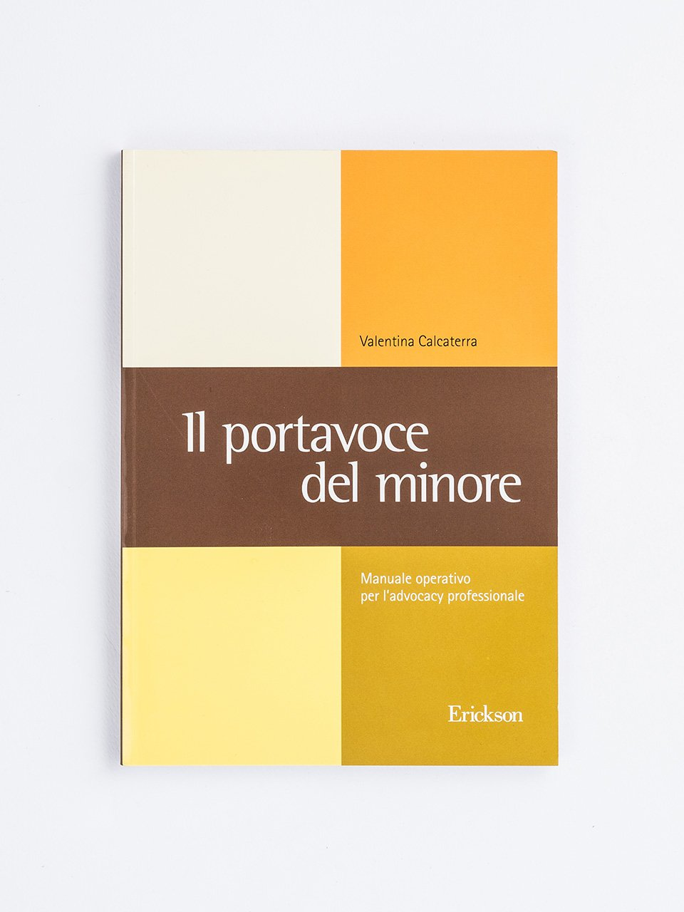 Il portavoce del minore - Dalla tua parte - Libri - Erickson