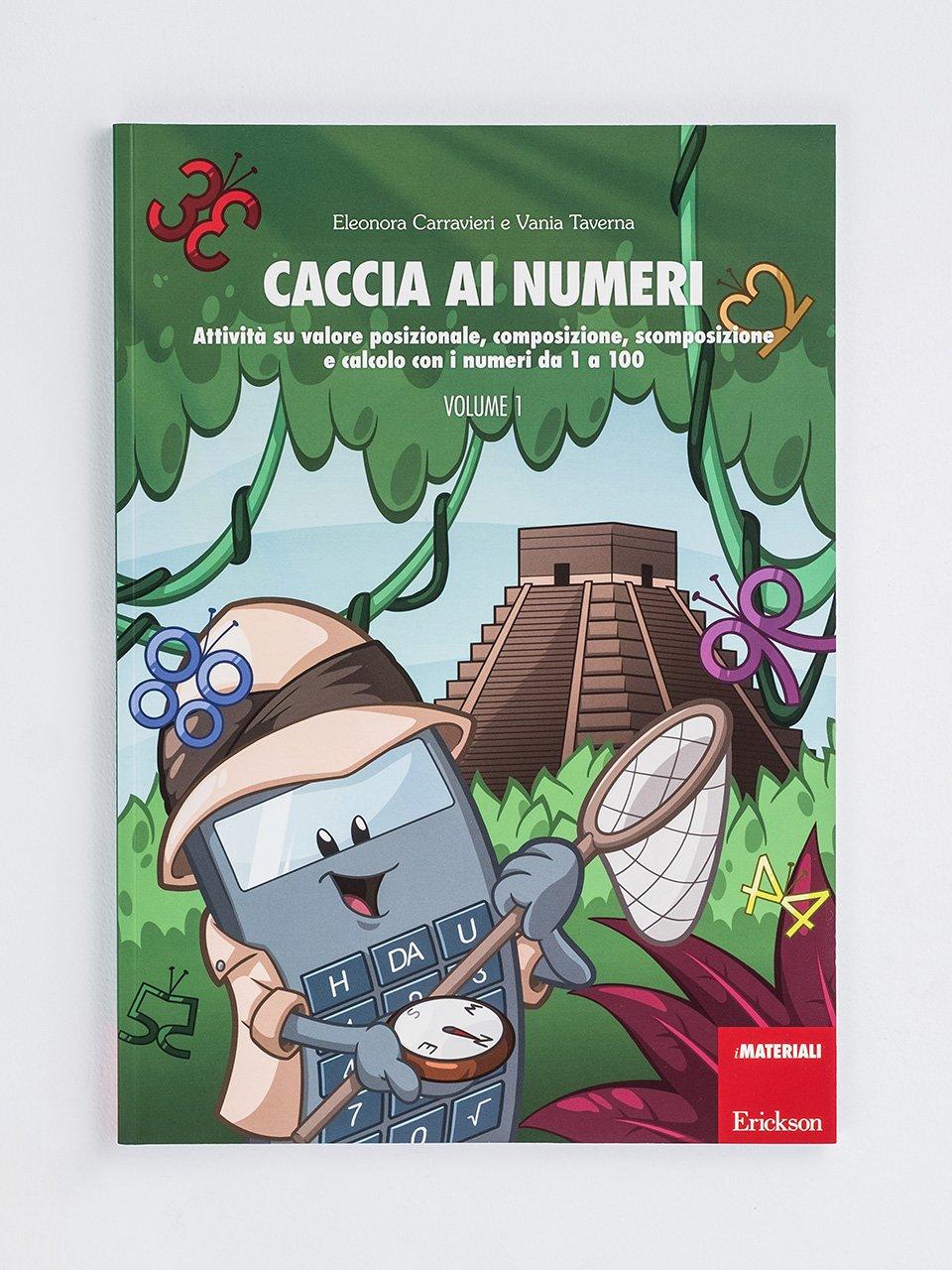 Caccia ai numeri - Volume 1 - Test ABCA - Abilità di calcolo aritmetico - Libri - Erickson