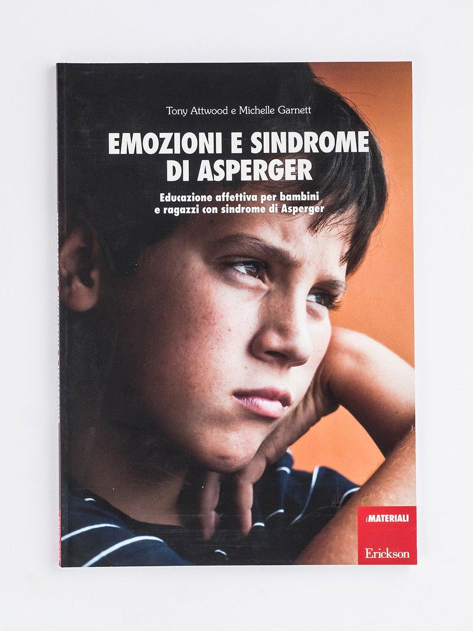 Emozioni e sindrome di Asperger - Vedere, pensare altre cose - Libri - Erickson