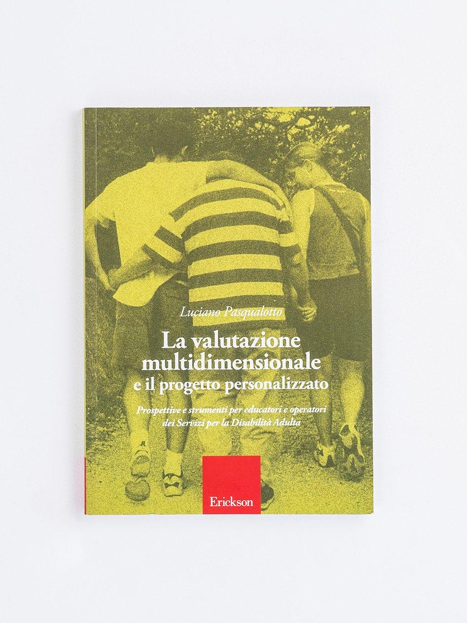 La valutazione multidimensionale e il progetto personalizzato - ICF-CY - Libri - Erickson