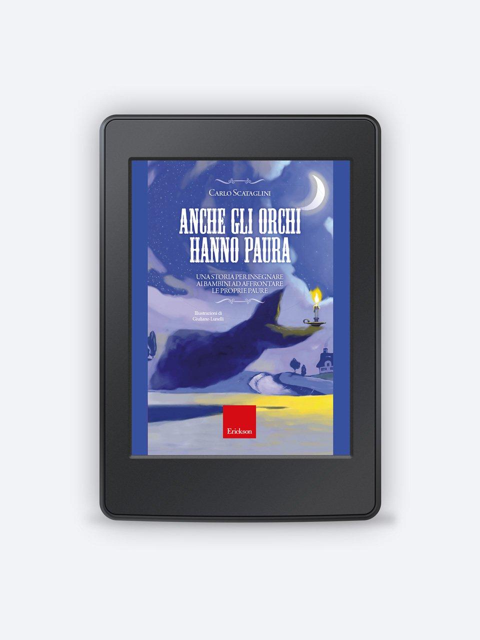 Anche gli orchi hanno paura - Raccontare storie aiuta i bambini - Libri - Erickson