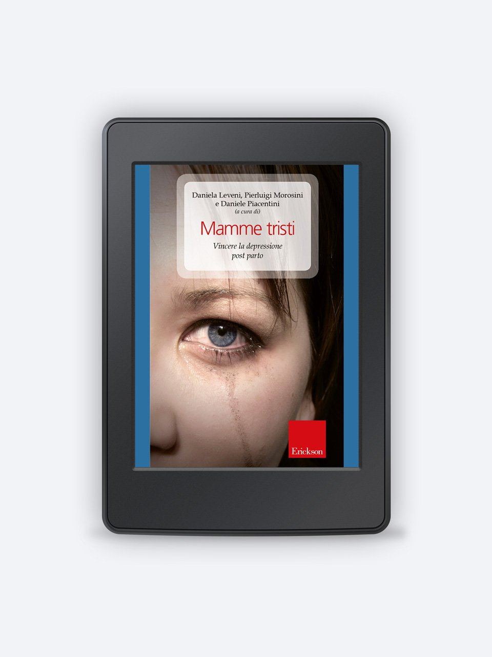 Mamme tristi - Superare la depressione - Libri - Erickson