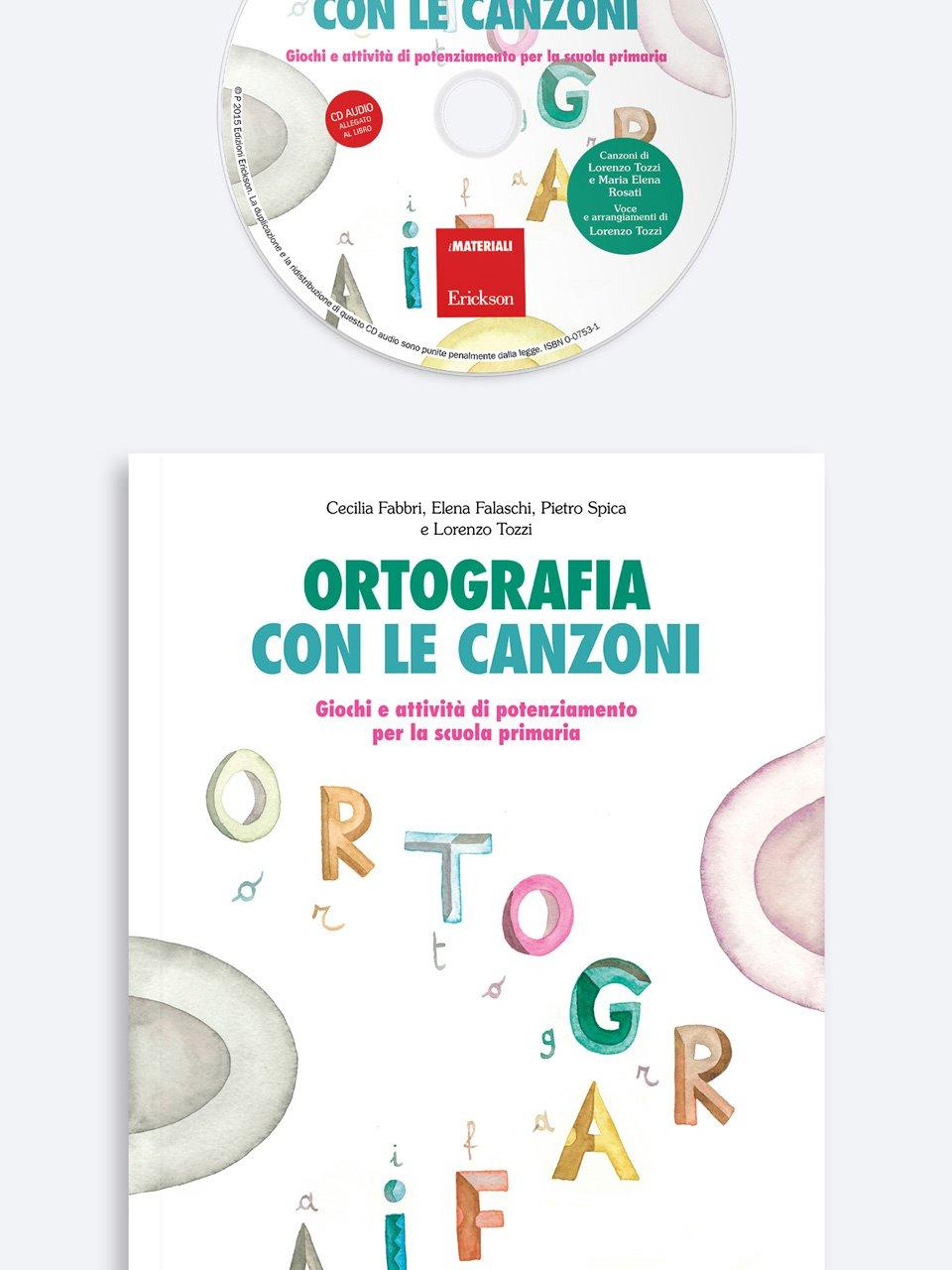 Ortografia con le canzoni - Musicalità e pratiche inclusive - Libri - Erickson