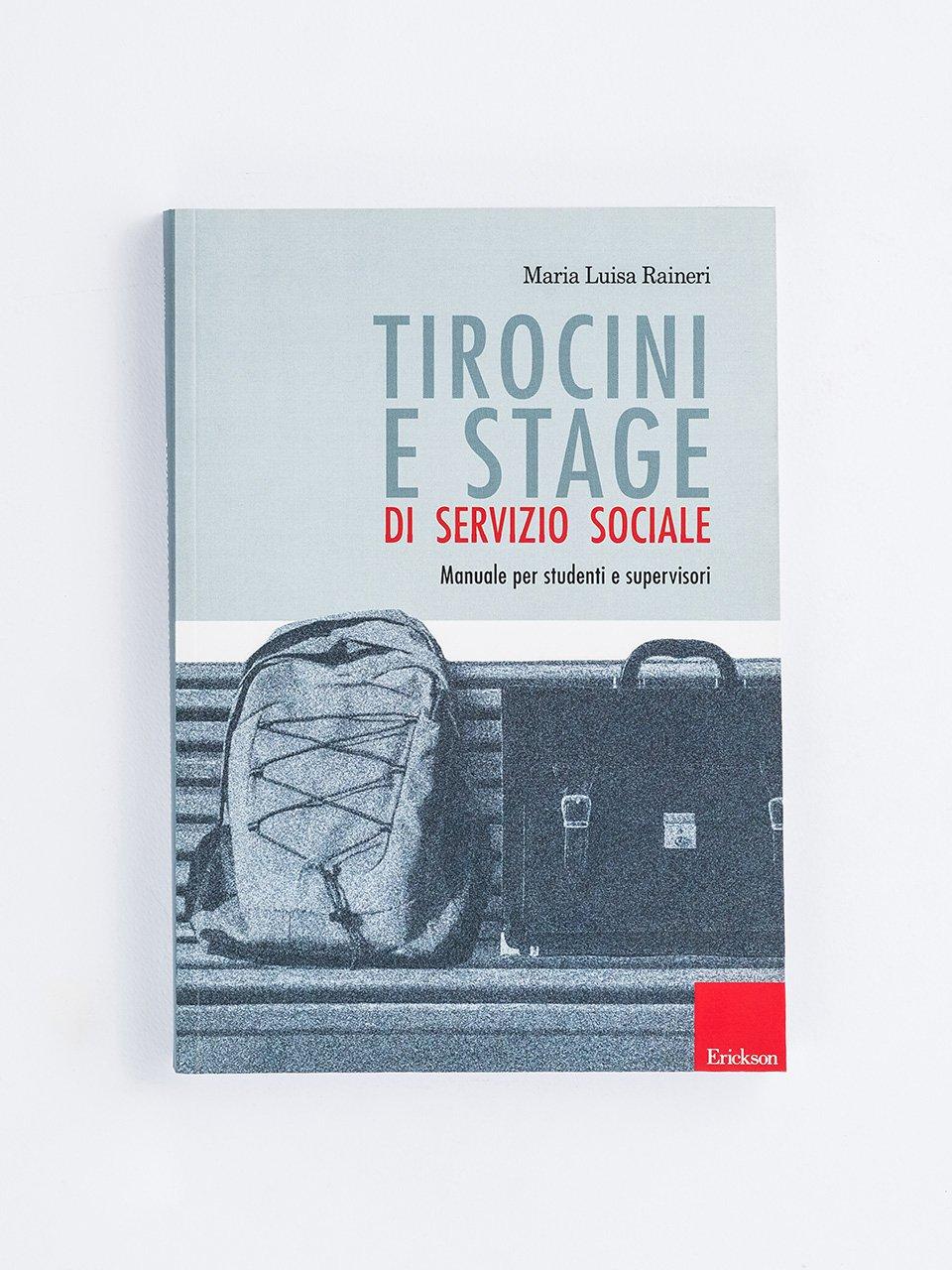 Tirocini e stage di servizio sociale - Libri - Erickson