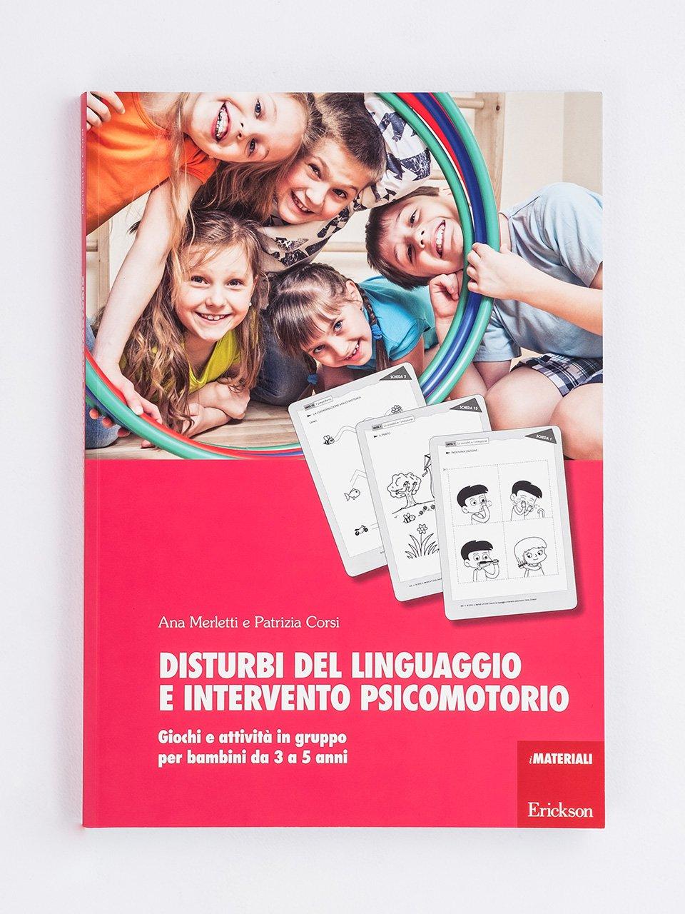 Disturbi del linguaggio e intervento psicomotorio - Logopedia e comunicazione - corso online 25 ECM - Formazione - Erickson