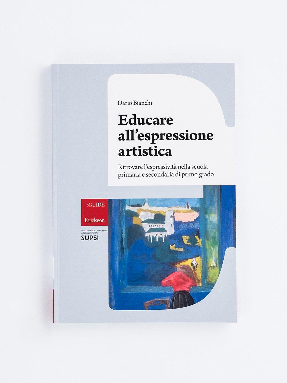 Educare all'espressione artistica - Creatività con carta, cartone e plastica - Libri - Erickson