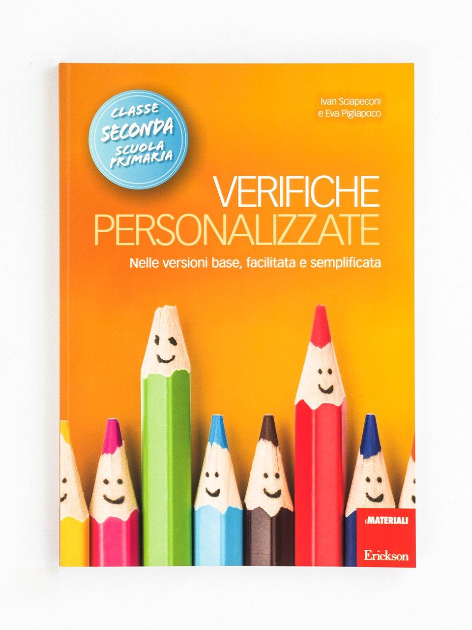 Verifiche personalizzate - Classe seconda - La valutazione inclusiva - Formazione - Erickson