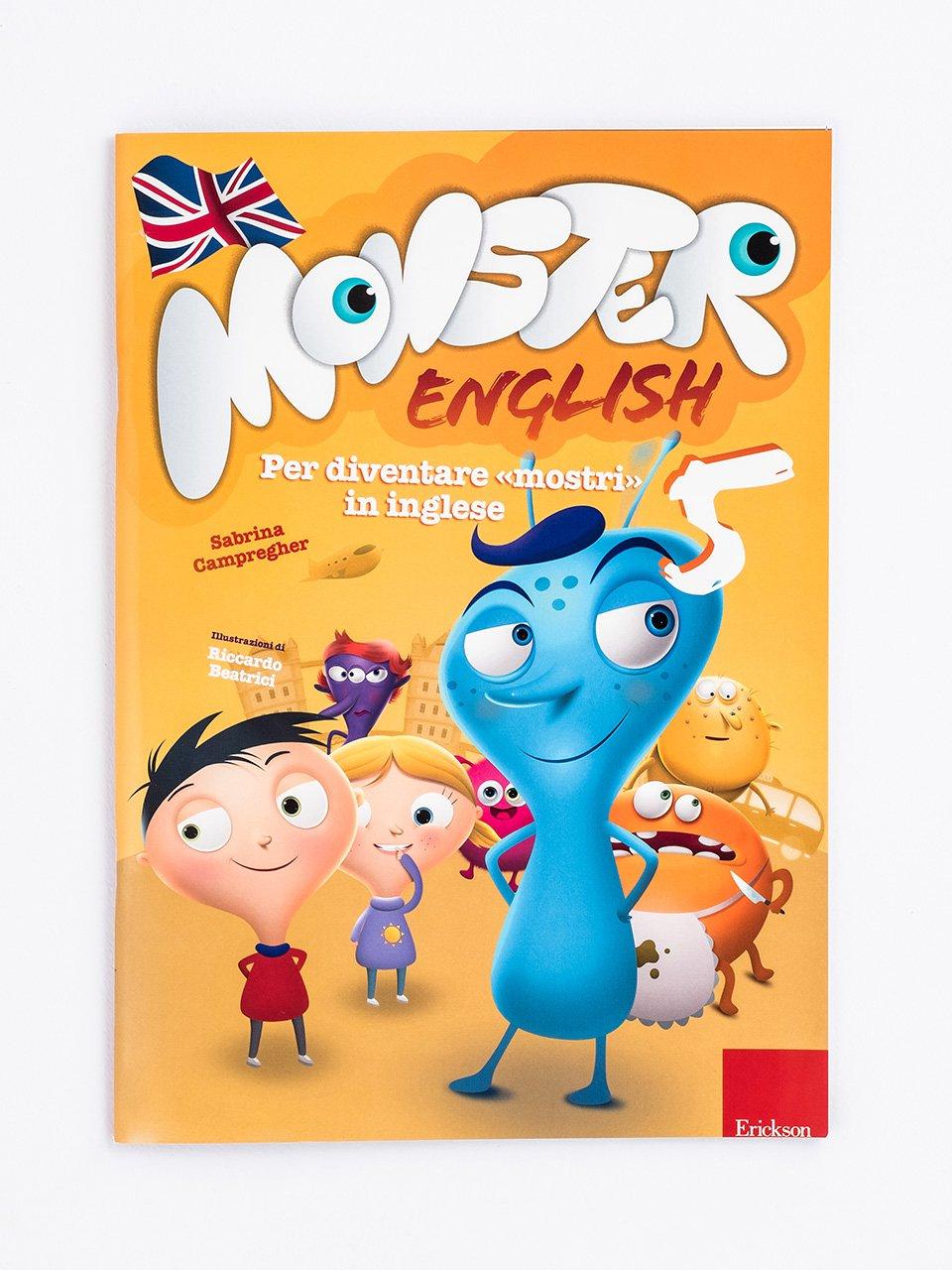 Monster English 5 - Le proposte Erickson per i compiti-delle-vacanze - Erickson