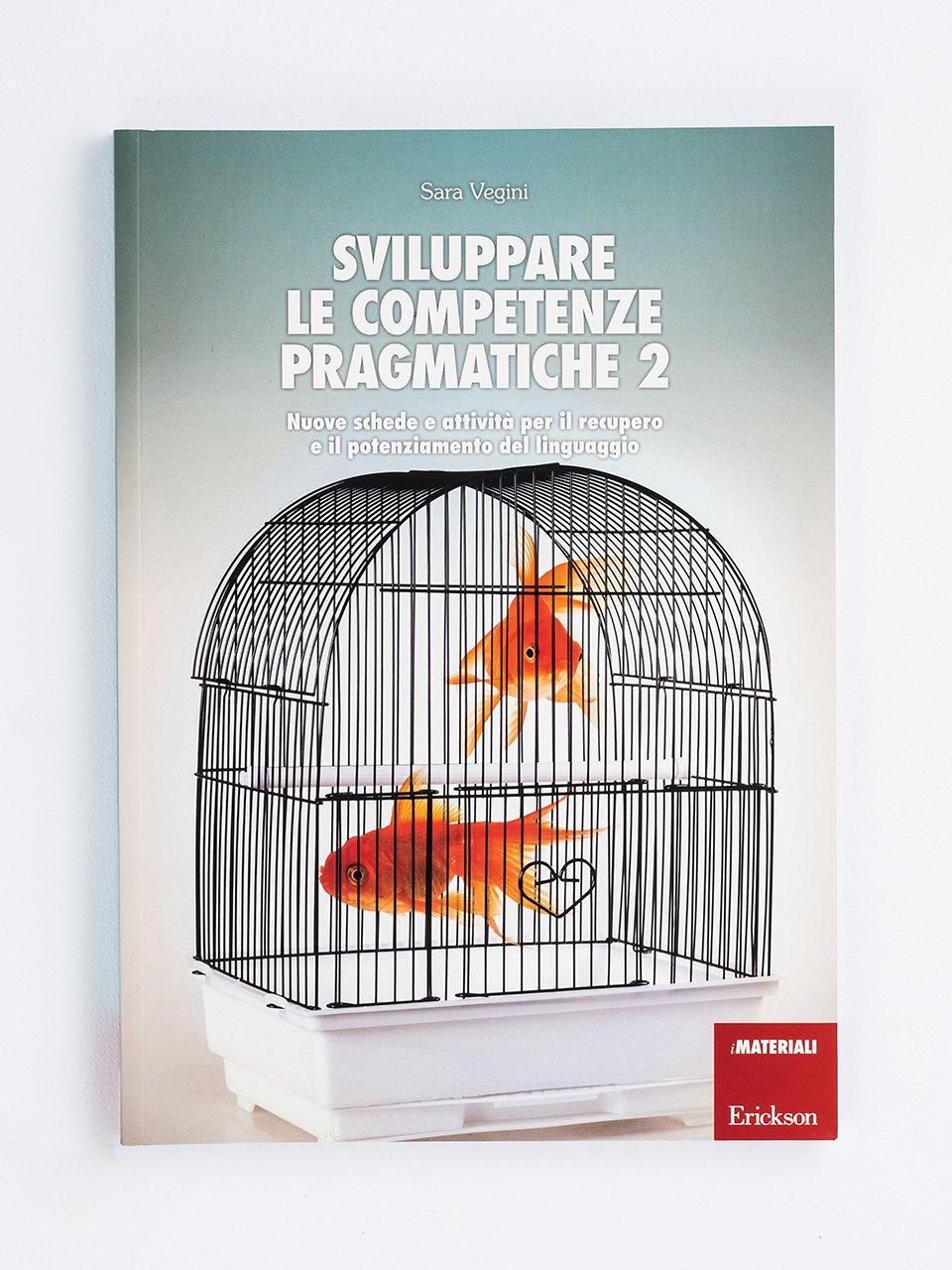 Sviluppare le competenze pragmatiche - Volume 2 - Sviluppare le competenze pragmatiche - Volume 1 - Libri - App e software - Erickson