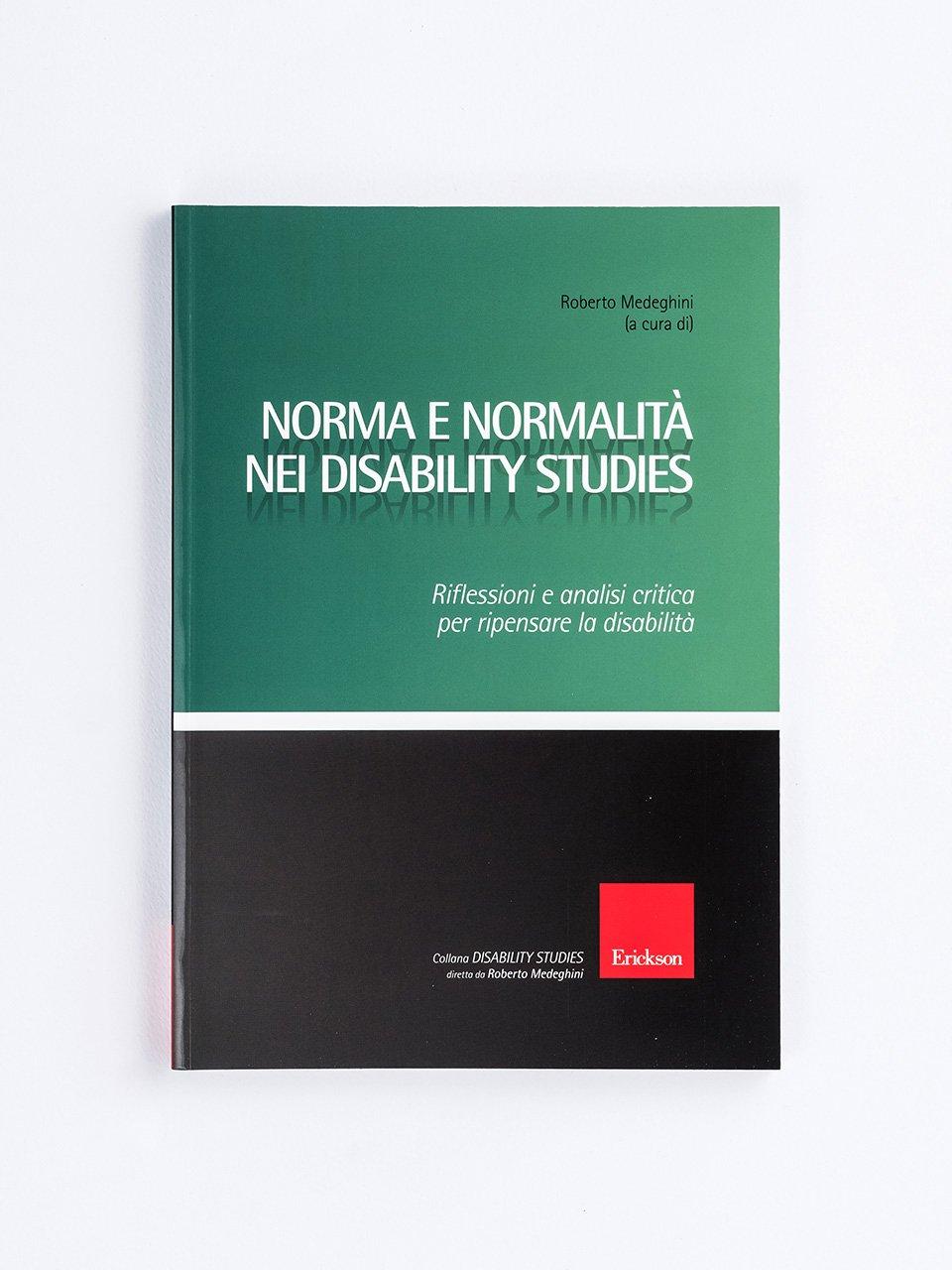 Norma e normalità nei disability studies - Disabilità e società - Libri - Erickson