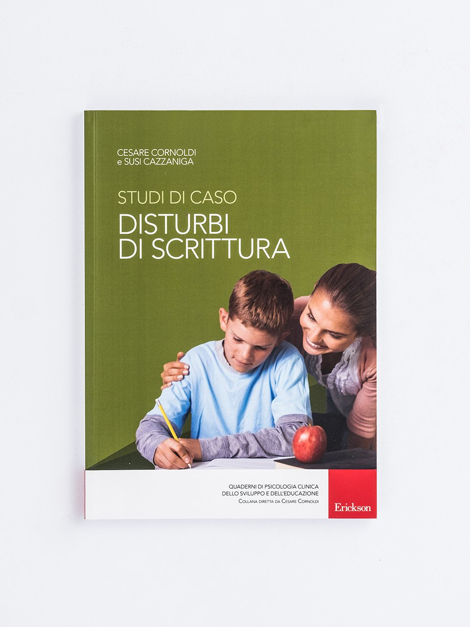 Studi di caso - Disturbi di scrittura - Competenze e valutazione metodologica - Libri - Erickson
